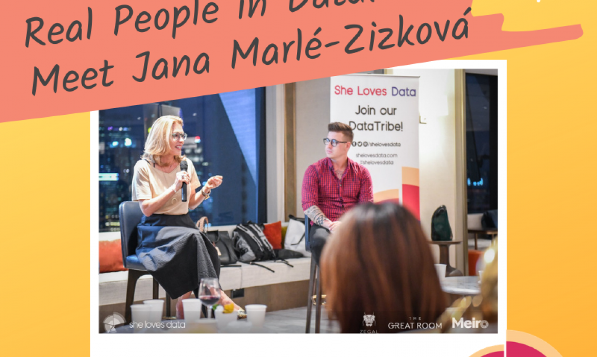 An interview with Jana Marle-Zizkova, Co-founder and MD of 'She Loves Data'
